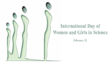 International Day of Women and Girls in Science 2019 (February 14th)
