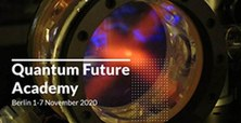 Spanish candidates for The Quantum Future Academy (QFA): Berlin, 1-7 November 2020